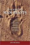 Tracking the Man-Beasts: Sasquatch, Vampires, Zombies & More - Joe Nickell