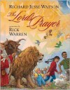 The Lord's Prayer - Rick Warren, Richard Jesse Watson
