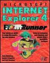 Microsoft Internet Explorer 4 Front Runner - Mary Millhollon, Luanne O'Loughlin, Toni Zuccarini