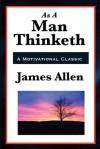 As a Man Thinketh (Unabridged Start Publishing LLC) - James Allen
