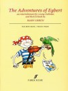 The Adventures of Egbert: An Entertainment for Young Violinists and Their Friends (Teacher's Book) - Mary Cohen, James Cohen