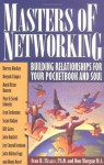 Masters of Networking: Building Relationships for Your Pocketbook and Soul - Ivan R. Misner, Don Morgan