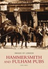 Hammersmith and Fulham Pubs (Images of England series) - Chris Amies