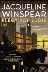 Elegy for Eddie: A Maisie Dobbs Novel - Jacqueline Winspear