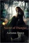 Scent of Danger - Autumn Dawn