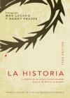 La Historia, Teen Edition: La Biblia En Un Relato Ininterrumpido Acerca de Dios y Su Pueblo - Anonymous