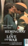 Hemingway in Love and War: Die verschollenen Tagebücher der Agnes von Kurowsky - Henry S. Villard, James Nagel, Thomas Gunkel, Petra Hrabak