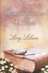 Remembrance Of The Past - Lory Lilian