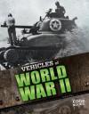Vehicles of World War II - Eric Fein