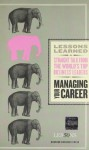 Managing Your Career (Lessons Learned) - Fifty Lessons