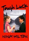 Tough Luck - Nina Milton