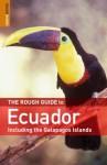 The Rough Guide to Ecuador - Harry Ades, Melissa Graham