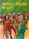 Holiday Stories for Girls - Reg Gray