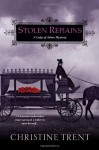 Stolen Remains (Lady of Ashes) - Christine Trent