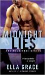 Midnight Lies: The Wildefire Series - Ella Grace