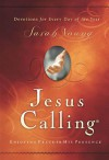 Jesus Calling: Enjoying Peace in His Presence: Devotions for Every Day of the Year - Sarah Young