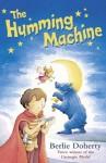 The Humming Machine - Berlie Doherty