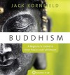 Buddhism: A Beginner's Guide to Inner Peace and Fulfillment - Jack Kornfield