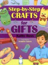 Step-By-Step Crafts for Gifts - Kathy Ross, Jennifer Emery