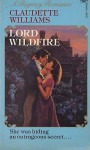 Lord Wildfire (Sir Edward, #1) - Claudette Williams, Claudy Conn