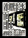Nowhere to Hide - James Elliott