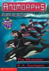 The Mutation (Animorphs, #36) - Katherine Applegate