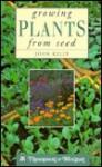 Growing Plants from Seed - John Kelly