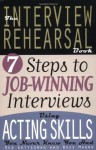 The Interview Rehearsal Book - Deb Gottesman, Buzz Mauro