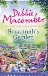 Susannah's Garden (A Blossom Street Novel - Book 3) - Debbie Macomber