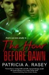 The Hour Before Dawn - Patricia A. Rasey
