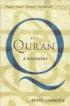 The Qur'an: A Biography (Books That Shook The World) - Bruce B. Lawrence
