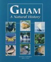 Guam a Natural History - Lawrence Cunningham, Janice J. Beaty