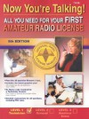 Now You're Talking! All You Need to Get Your First Amateur Radio License, Fifth Edition - Larry D. Wolfgang, R. Dean Straw, Dana G. Reed