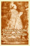 Chronicles of the House of Borgia - Frederick Rolfe