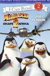 Madagascar: Escape 2 Africa: Air Penguin - Gail Herman, Lydia Halverson, Charles Grosvenor