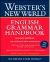Webster's New World English Grammar Handbook, Second Edition - Gordon Loberger, Gordon J. Loberger