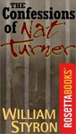 The Confessions Of Nat Turner - William Styron