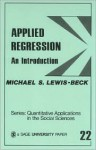 Applied Regression: An Introduction (Quantitative Applications in the Social Sciences) - Michael Lewis-Beck