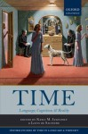 Time: Language, Cognition, and Reality - Kasia M Jaszczolt, Louis de Saussure