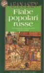Fiabe popolari russe - Alexander Afanasyev, Luisa De Nardis