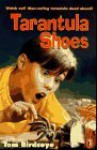 Tarantula Shoes - Tom Birdseye