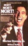 Mort! Mort! Mort! - Morton Downey Jr., William Hoffer
