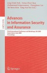 Advances in Information Security and Assurance: Third International Conference and Workshops, ISA 2009, Seoul, Korea, June 25-27, 2009, Proceedings - Jong Hyuk Park, Hsiao-Hwa Chen, Mohammed Atiquzzaman, Changhoon Lee, Tai-Hoon Kim, Sang-Soo Yeo