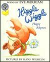 Higgle Wiggle: Happy Rhymes - Eve Merriam
