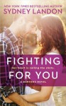 Fighting For You - Sydney Landon