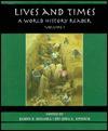 Lives & Times: A World History Rdr Vol 1 - Jim Holoka, James P. Holoka