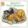 Biscuit's First Sleepover - Alyssa Satin Capucilli, Rose Mary Berlin, Pat Schories