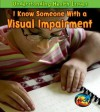 I Know Someone with a Visual Impairment - Victoria Parker