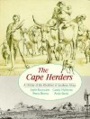 The Cape Herders: A History of the Khoikhoi of Southern Africa - Emile Boonzaier, Andy Smith, Penny Berens, Candy Malherbe