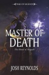 Master of Death (Time of Legends) - Josh Reynolds